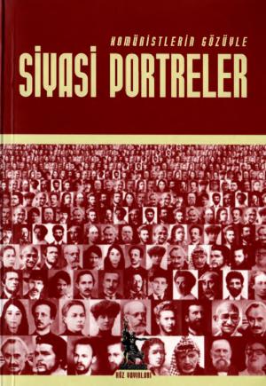 thumbnail of Komünistlerin Gözüyle Siyasi Portreler